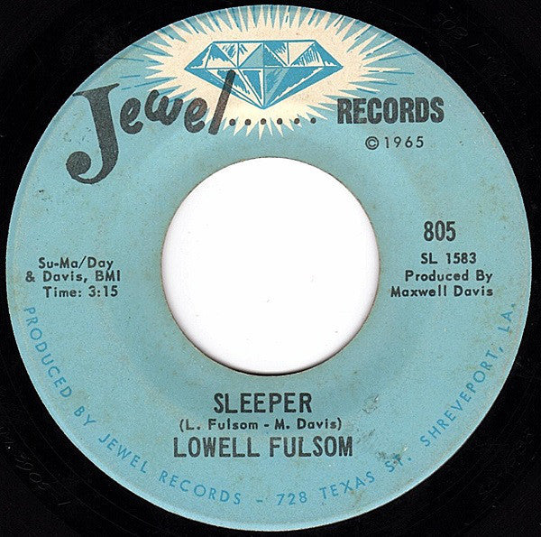 "Lowell Fulsom - Sleeper / How Do You Want Your Man VG - 7"" Single 45RPM 1969 Jewel USA - Funk/Soul"