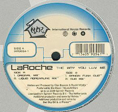 "La Roche ‎– The Way You Luv Me VG+ 12"" Single 2000 International House - Chicago House"