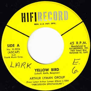 "Arthur Lyman Group - Yellow Bird - VG+ 7"" Single 45RPM 1961 HiFi Records USA - Jazz / Folk / Country"