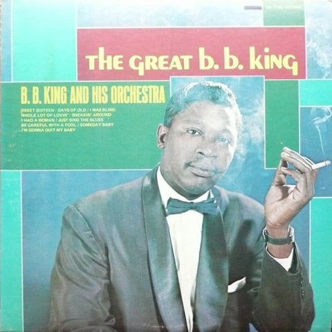 B. B. King And His Orchestra ‎– The Great B. B. King VG+ United Reissue Stereo Pressing - Chicago Blues