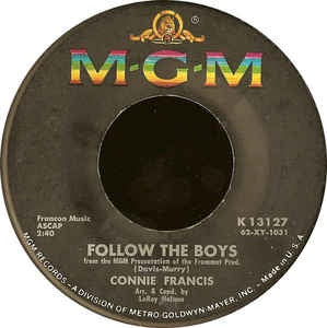 "Connie Francis- Follow The Boys / Waiting For Billy- VG+ 7"" Single 45RPM- 1963 MGM USA- Pop/Stage&Screen"