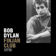Bob Dylan - Finjan Club (Live in Montreal July 2, 1962) - New Vinyl 2016 DOL EU Import on 180gm Vinyl - Rock / Folk