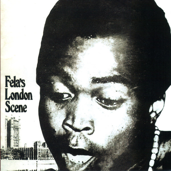 Fela Kuti - London Scene - New Vinyl 2016 Knitting Factory Records Limited Edition Reissue - Afrobeat / Nigerian Funk / Highlife