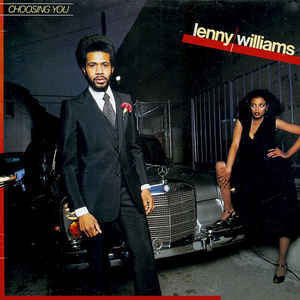 Lenny Williams ‎– Choosing You - VG+ 1977 Stereo USA Original Press - Funk / Soul