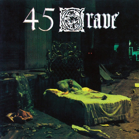 45 Grave ‎– Sleep In Safety - New Vinyl 2017 Real Gone Music Limited Edition Reissue on 'Ghastly Green' Vinyl with Gatefold Jacket (Limited to 1000) - Punk / Goth Rock