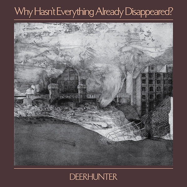 Deerhunter ‎– Why Hasn't Everything Already Disappeared? - New Vinyl Lp 2019 4AD Pressing on Grey Vinyl with Download - Art Rock / Indie Rock