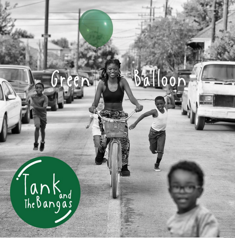 Tank and The Bangas - Green Balloon - New 2 Lp 2019 Verve Pressing - Soul / Hip Hop
