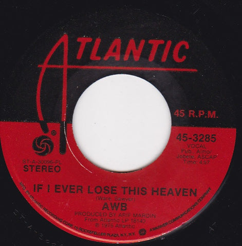 "A W B ‎- If I Ever Lose This Heaven - VG+ 7"" Single 45 RPm 1975 USA - Funk / Soul"