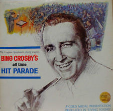 Bing Crosby ‎– Bing Crosby's All Time Hit Parade Mint- - 1970 Longines Symphonette Society Stereo USA - Jazz/Vocal