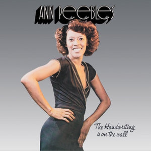 Ann Peebles ‎– The Handwriting Is On The Wall (1978) - New LP Record 2015 Fat Possum US Vinyl Reissue - Soul