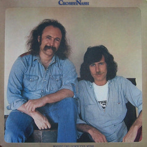 David Crosby & Graham Nash ‎– Whistling Down The Wire - New Lp Record 1976 ABC USA Original Vinyl - Classic Rock