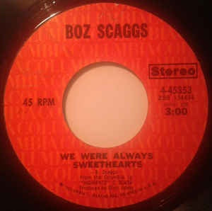 "Boz Scaggs- We Were Always Sweethearts / Painted Bells- M- 7"" Single 45RPM- 1971 Columbia USA- Rock/Pop"