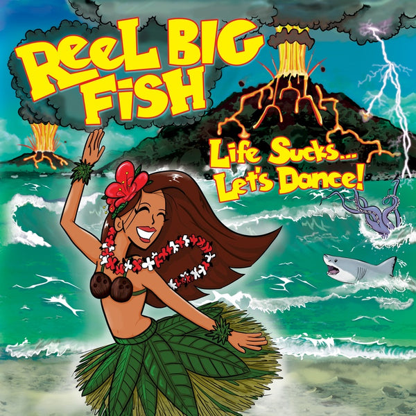 Reel Big Fish - Life Sucks... Let's Dance! - New Vinyl LP Record 2019 - Ska-Punk / Reggae
