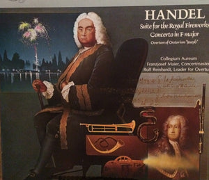 Franzjosef Maier, Rolf Reinhardt, Collegium Aureum - Handel: Suite For The Royal Fireworks Concerto In F Major - New Vinyl Record 1979 Stereo (Original Press) USA - Classical