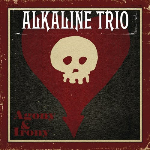 Alkaline Trio - Agony & Irony - New Vinyl 2016 Epic / SRC Tri-Fold 2-LP Pressing - Pop / Punk
