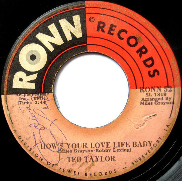 "Ted Taylor - How's Your Love Life Baby / (This Is A) Troubled World VG - 7"" Single 45RPM 1970 Ronn USA - Blues"