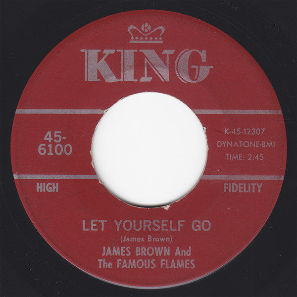 "James Brown And The Famous Flames ‎– Let Yourself Go / Good Rockin' Tonight VG- - 7"" Single 45RPM 1967 King Records USA - Funk/Soul"