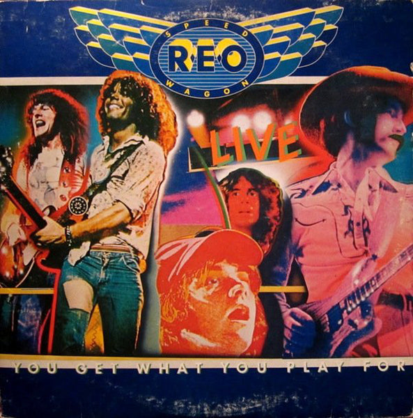 REO Speedwagon - You Get What You Play For - VG 1977 Stereo 2 Lp Set USA - Rock