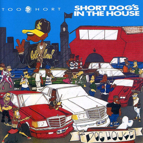 Too $hort - Short Dog's In The House (1990) - New Vinyl Lp 2018 Get On Down RSD Exclusive Reissue with Poster (Limited to 1900) - Rap / Hip Hop