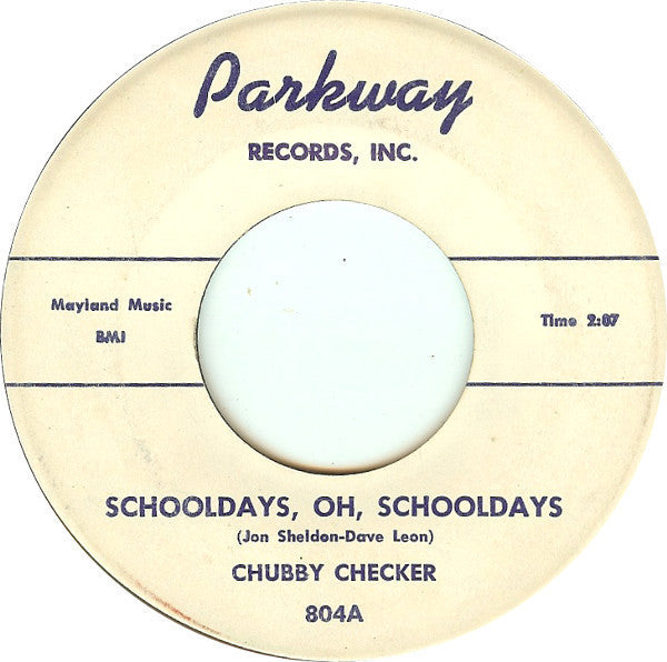"Chubby Checker - Schooldays, Oh, Schooldays / The Class VG- - 7"" Single 45RPM 1959 Parkway USA - Rock"