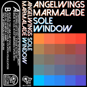 Angelwings Marmalade - Sole Window - New Cassette 2018 Eye Vybe Limited Edition Blue Tape - Experimental / Avant Garde / Psychedelic / Space Rock