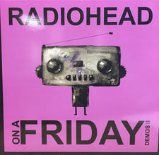 Radiohead - On A Friday: Demos II - New Vinyl 2017 German Import 2-LP on Colored Vinyl - Alt-Rock / Experimental