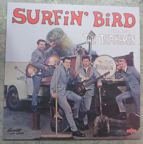 The Trashmen ‎– Surfin' Bird- The Very Best Of The Trashmen (1964) - New Lp Record 2019 Charly UK Import Vinyl - Garage Rock / Surf Rock