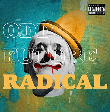 Odd Future - Radical - New Vinyl 2 Lp 2018 Limited Edition Import Pressing on Clear Vinyl - Rap / Hip Hop / OFWGKTA