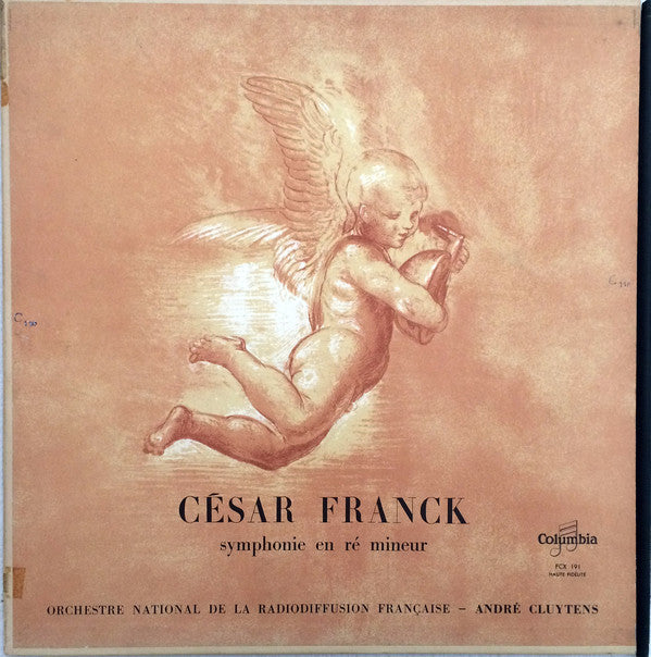André Cluytens / Orchestre National De La Radiodiffusion Française - Franck Symphony In D Minor - VG+ 1955 Mono UK Import Angel Records - Classical