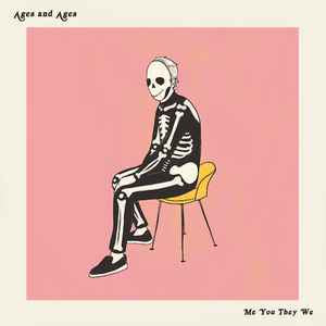 Ages and Ages - Me You They We - New LP Record 2019 Pink Vinyl Edition - Indie Rock