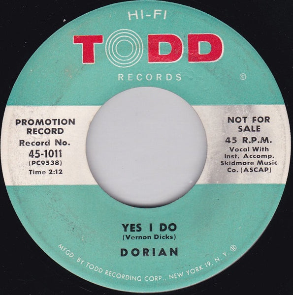 Dorian ‎– Yes I Do / Oh How I Fell - VG- 45rpm 1959 USA Todd Records - Rock