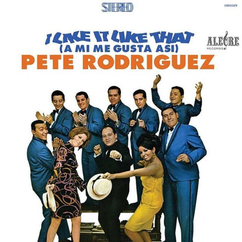 Pete Rodriguez – I Like It Like That (A Mi Me Gusta Asi) - New LP Record 2020 Craft US Vinyl Reissue - Boogaloo / Cha-Cha / Salsa