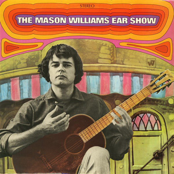 Mason Williams - The Mason Williams Ear Show - VG+ 1968 Stereo USA - Rock