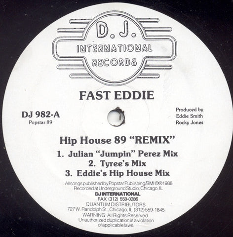 "Fast Eddie ‎– Hip House (89 ""Remix"") - VG 12"" Single Record 1989 D.J. International USA Vinyl - Chicago House / Acid House"