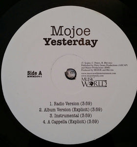 "Mojoe - Yesterday / 3rd Coast Anthem Mint- - 12"" Single 2007 Music World Music USA MWMDJ4-1 - Hip Hop"