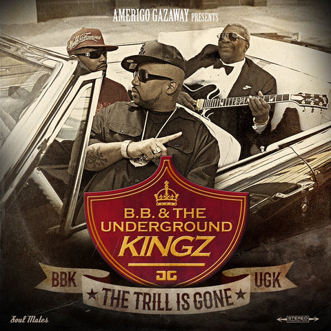 Amerigo Gazaway Presents B.B. King & The Underground Kingz (UGK) ‎– The Trill Is Gone - New 2 Lp Record Store Day 2018 Soul Mates USA Vinyl RSD - Hip Hop / Blues Mashup