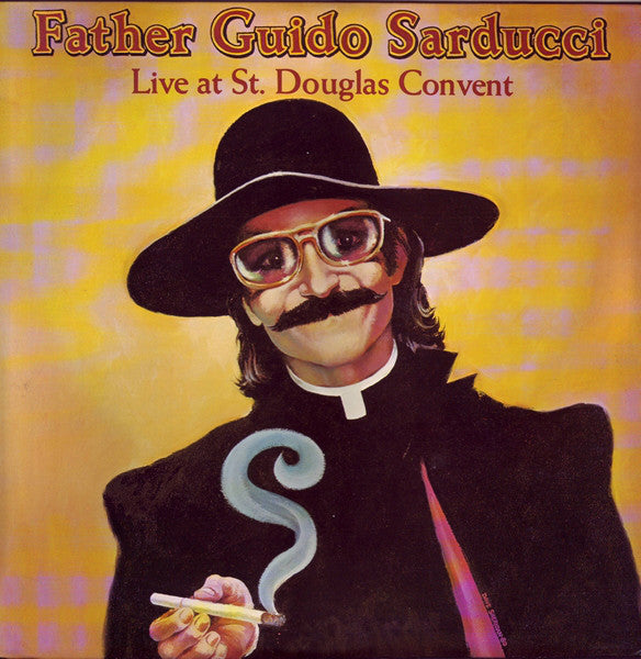 Father Guido Sarducci (Don Novello) - Live At St. Douglas Convent - VG+ 1980 Stereo USA - Comedy