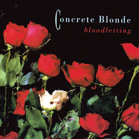 Concrete Blonde ‎– Bloodletting (1990) - New Vinyl Record 2017 UMe / I.R.S. Reissue LP - Alt-Rock / Grunge / Early Emo