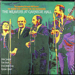 The Weavers ‎– At Carnegie Hall VG+ 1970 Vanguard Stereo LP Reissue USA - Folk