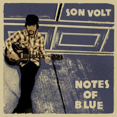 Son Volt - Notes of Blue - New Vinyl 2017 Transmit Sound / Thirty Tigers Limited Edition 180gram Vinyl w/ Signed Insert Sheet - Alt-Country / Blues Rock