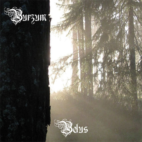 Burzum - Belus - New Vinyl 2015 Back on Black Gatefold 2-LP Limited Edition Reissue - Black Metal