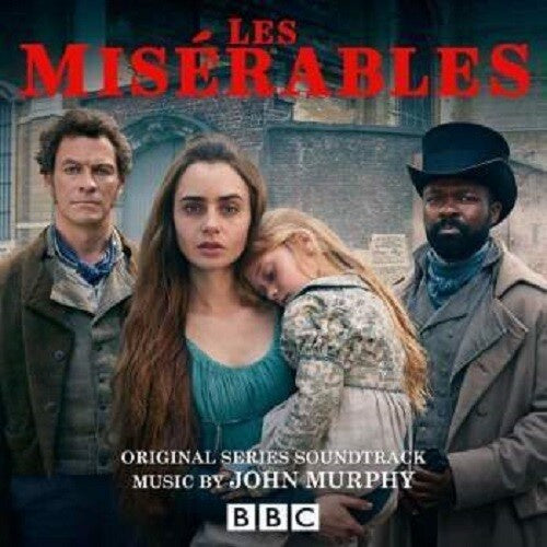 John Murphy - Les Misérables : Original Series Soundtrack - New 2019 Record 45 rpm 2 LP Black Vinyl - Soundtrack