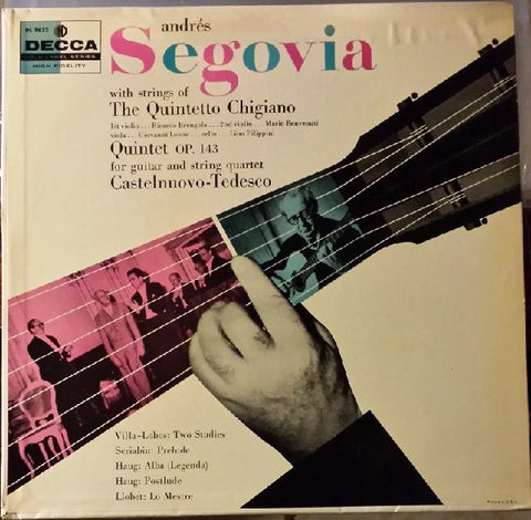 Andrés Segovia, The Quintetto Chigiano ‎– Quintet Op. 143 For Guitar And String Quartet - VG Mono 1950s USA - Classical / Chamber
