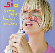 Sia ‎– Some People Have Real Problems (2008) - New Vinyl 2017 Monkey Puzzle 2-LP Gatefold Pressing (First Time On Vinyl!) - Artpop / Electropop