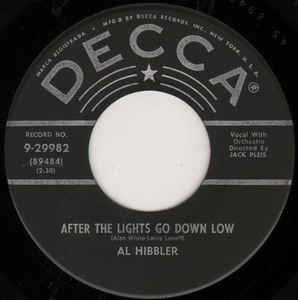 "Al Hibbler ‎– After The Lights Go Down Low / I Was Telling Her About You - VG 7"" Single 45RPM 1956 Decca USA - Jazz"
