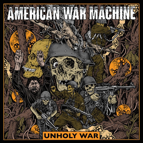 American War Machine - Unholy War - New 2019 Record LP Limited Edition Gold Vinyl - Hardcore / Supergroup