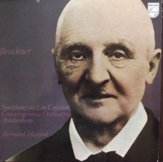 Bruckner - Concertgebouw Orchestra, Amsterdam, Bernard Haitink ‎– Symphony No.2 In C Minor MINT- Philips Holland Stereo Pressing - Classical / Romantic