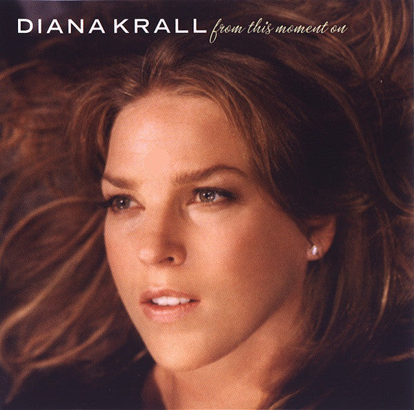 Diana Krall - From This Moment On - New Vinyl 2016 Verve 2-LP Pressing - Jazz / Traditional Pop