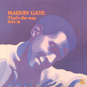 Marvin Gaye ‎– That's The Way Love Is (1969) - New Vinyl 2016 (UK / Europe Import) Press - Soul / Funk