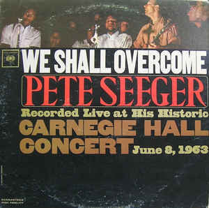 Pete Seeger - We Shall Overcome - VG+ Mono USA 1963 Original Press - Folk